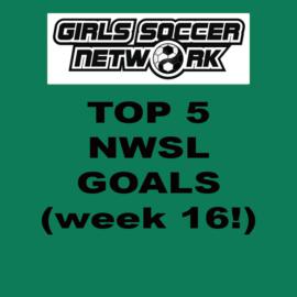 Top 5 Goals: NWSL Week 16